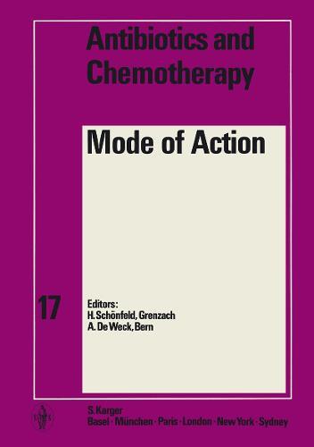 Mode of Action - Antibiotics and Chemotherapy 17 (Hardback)