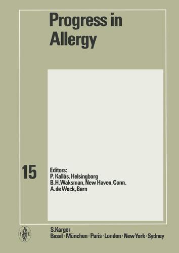 Progress in Allergy Vol. 15 - Chemical Immunology and Allergy 15 (Hardback)