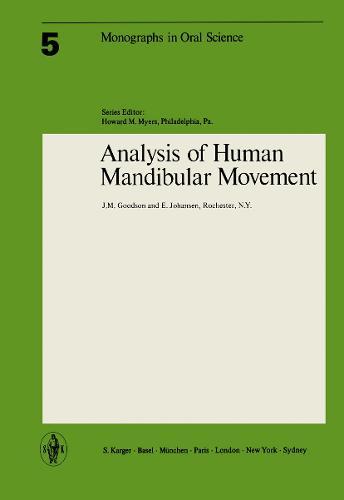 Analysis of Human Mandibular Movement - Monographs in Oral Science 5 (Paperback)