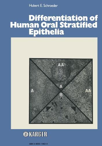 Differentiation of Human Oral Stratified Epithelia (Hardback)