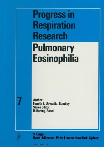 Pulmonary Eosinophilia - Progress in Respiratory Research 7 (Hardback)