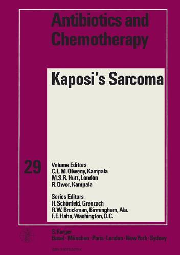 Kaposi's Sarcoma: 2nd Symposium, Kampala, January 1980. - Antibiotics and Chemotherapy 29 (Hardback)