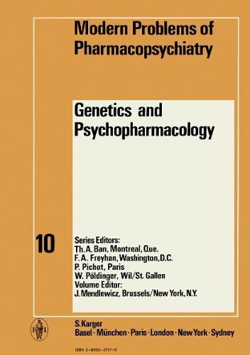 Genetics and Psychopharmacology - Modern Trends in Pharmacopsychiatry 10 (Hardback)