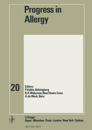 Progress in Allergy Vol. 20 - Chemical Immunology and Allergy 20 (Hardback)