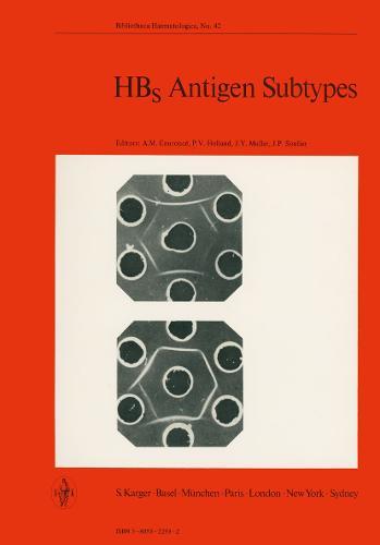HBs Antigen Subtypes: International Workshop, Paris, April 1975. - Current Studies in Hematology and Blood Transfusion 42 (Paperback)