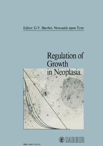 Regulation of Growth in Neoplasia (Hardback)