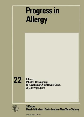 Progress in Allergy Vol. 22 - Chemical Immunology and Allergy 22 (Hardback)