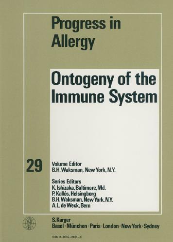 Ontogeny of the Immune System - Chemical Immunology and Allergy 29 (Hardback)