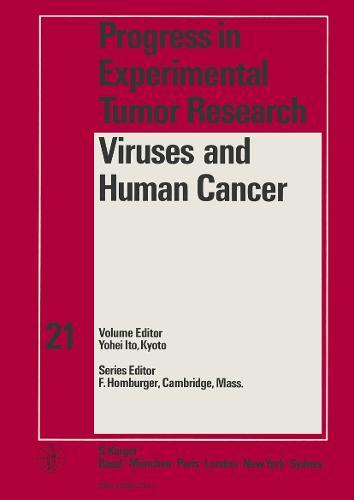 Viruses and Human Cancer - Progress in Tumor Research 21 (Hardback)