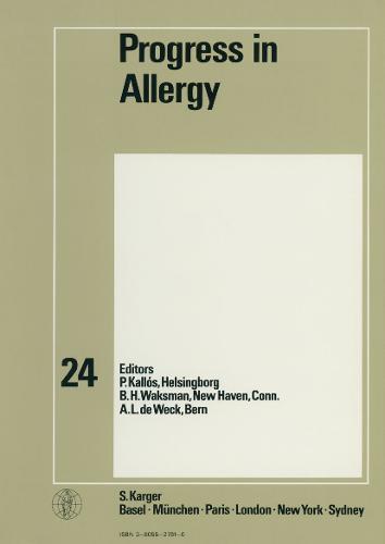 Progress in Allergy Vol. 24 - Chemical Immunology and Allergy 24 (Hardback)