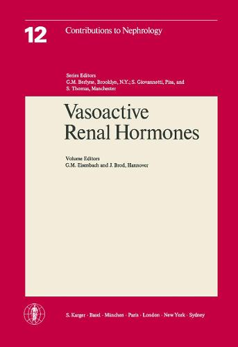 Vasoactive Renal Hormones: 5th Symposium on Nephrology, Hannover, June 1977. - Contributions to Nephrology 12 (Paperback)