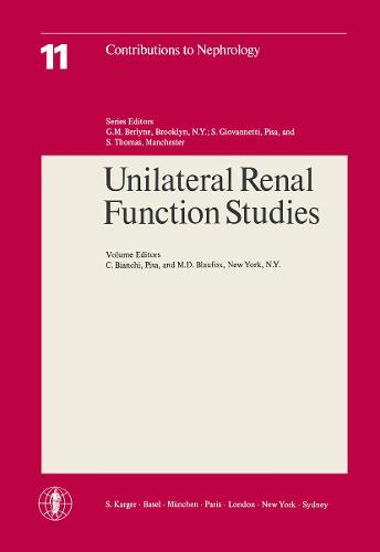 Unilateral Renal Function Studies: 1st International Symposium, Montecatini Terme, May 1977. - Contributions to Nephrology 11 (Paperback)