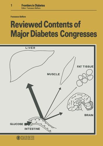 Reviewed Contents of Major Diabetes Congresses - Frontiers in Diabetes 1 (Hardback)