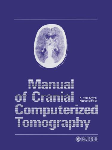 Manual of Cranial Computerized Tomography (Hardback)