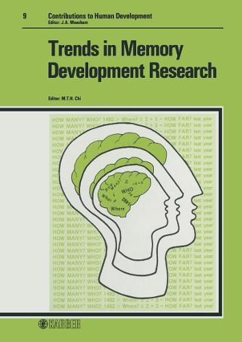 Trends in Memory Development Research - Contributions to Human Development 9 (Hardback)