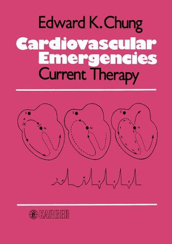 Cardiovascular Emergencies: Current Therapy (Hardback)