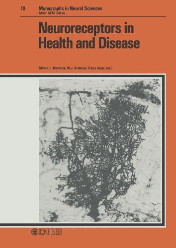Neuroreceptors in Health and Disease - Frontiers of Neurology and Neuroscience S. 10 (Hardback)