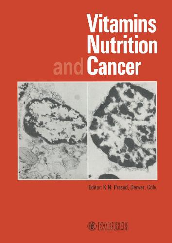 Vitamins, Nutrition, and Cancer: International Symposium on Vitamins, Nutrition, and Cancer, Denver, Colo., June 1983. (Hardback)