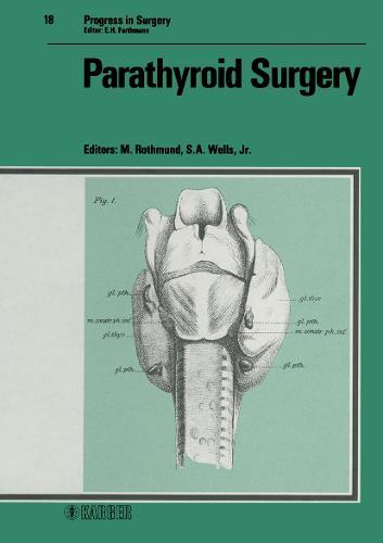 Parathyroid Surgery - Progress in Surgery 18 (Hardback)