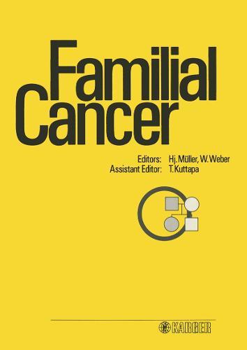Familial Cancer: 1st International Research Conference, Basel, September 1985. (Hardback)
