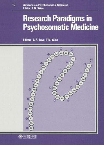 Research Paradigms in Psychosomatic Medicine - Advances in Psychosomatic Medicine 17 (Hardback)