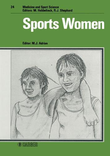 Sports Women - Medicine and Sport Science 24 (Hardback)
