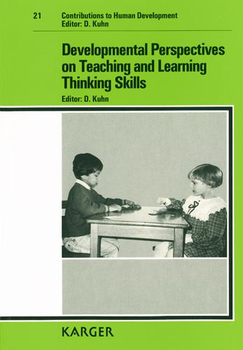 Developmental Perspectives on Teaching and Learning Thinking Skills - Contributions to Human Development 21 (Hardback)