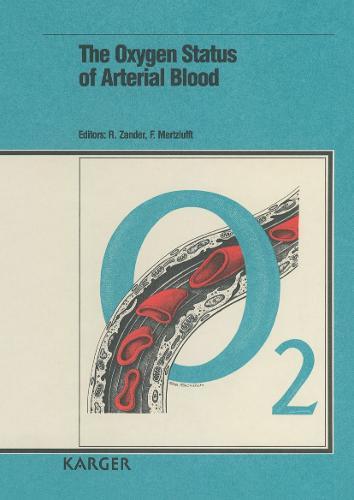 The Oxygen Status of Arterial Blood (Hardback)