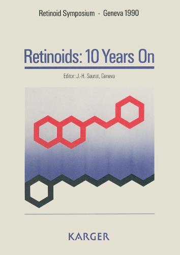 Retinoids: 10 Years On: Retinoid Symposium, Geneva, November 1990. (Hardback)