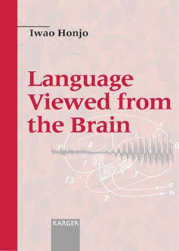 Language Viewed from the Brain (Hardback)