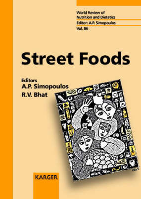 Street Foods - World Review of Nutrition and Dietetics 86 (Hardback)
