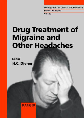 Drug Treatment of Migraine and Other Headaches - Frontiers of Neurology and Neuroscience S. 17 (Hardback)
