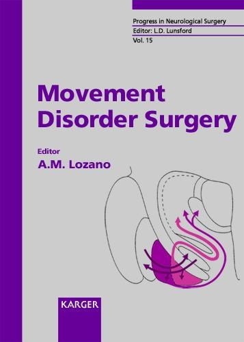 Movement Disorder Surgery - Progress in Neurological Surgery 15 (Hardback)