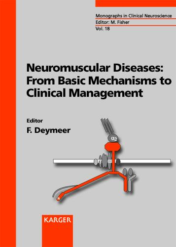 Neuromuscular Diseases: From Basic Mechanisms to Clinical Management - Frontiers of Neurology and Neuroscience S. 18 (Hardback)