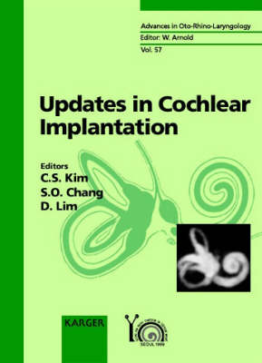 Updates in Cochlear Implantation: The 2nd Congress of Asia Pacific Symposium on Cochlear Implant and Related Sciences, Seoul, April 1999. - Advances in Oto-Rhino-Laryngology 57 (Hardback)