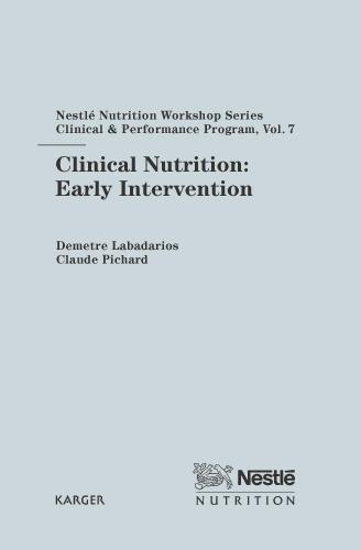 Clinical Nutrition: Early Intervention: 7th Nestle Nutrition Workshop, Cape Town, November 2001. - Nestle Nutrition Institute Workshop Series: Clinical & Performance Program 7 (Hardback)