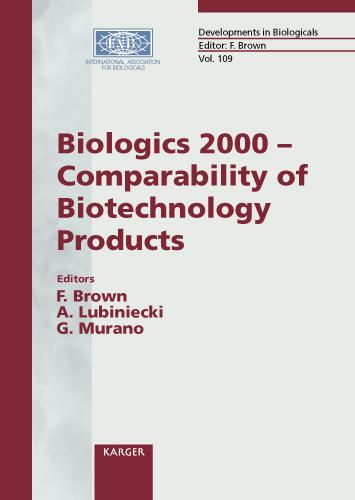Biologics 2000 - Comparability of Biotechnology Products: Washington, D.C., June 2000. - Developments in Biologicals 109 (Paperback)