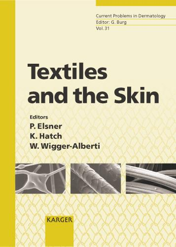 Textiles and the Skin - Current Problems in Dermatology 31 (Hardback)