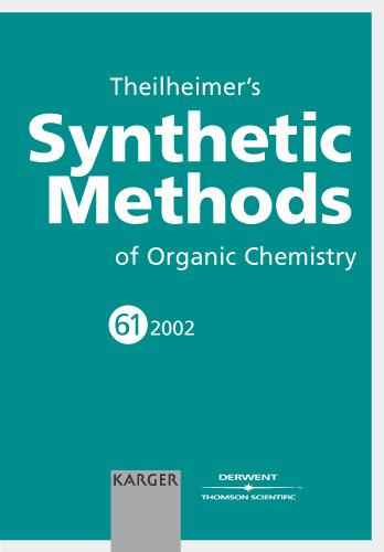 Theilheimer's Synthetic Methods of Organic Chemistry - Theilheimer's Synthetic Methods of Organic Chemistry 58 (Hardback)