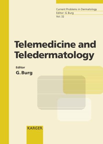 Telemedicine and Teledermatology - Current Problems in Dermatology 32 (Hardback)