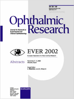 EVER 2002: European Association for Vision and Eye Research, Joint European Research Meeting in Ophthalmology and Vision, Alicante, October 2002: Abstracts. Supplement Issue: Ophthalmic Research 2002, Vol. 34, Suppl. 1 (Paperback)