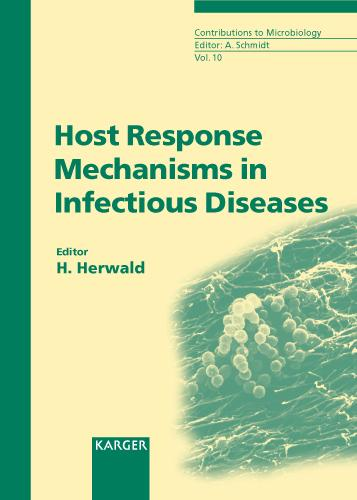 Host Response Mechanisms in Infectious Diseases - Contributions to Microbiology 10 (Hardback)