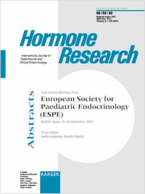 European Society for Paediatric Endocrinology (ESPE): 41st Annual Meeting, Madrid, September 2002: Abstracts. Supplement Issue: Hormone Research 2002, Vol. 58, Suppl. 2 (Paperback)