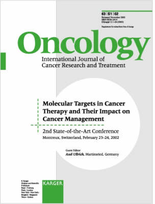 Molecular Targets in Cancer Therapy and Their Impact on Cancer Management: 2nd State-of-the-Art Conference, Montreux, February 2002. Supplement Issue: Oncology 2002, Vol. 63, Suppl. 1 (Paperback)