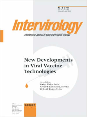 New Developments in Viral Vaccine Technologies: Special Topic Issue: Intervirology 2002, Vol. 45, No. 4-6 (Paperback)