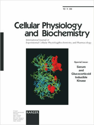 Serum and Glucocorticoid Inducible Kinase: Special Topic Issue: Cellular Physiology and Biochemistry 2003, Vol. 13, No. 1 (Paperback)