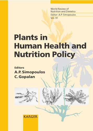 Plants in Human Health and Nutrition Policy - World Review of Nutrition and Dietetics 91 (Hardback)
