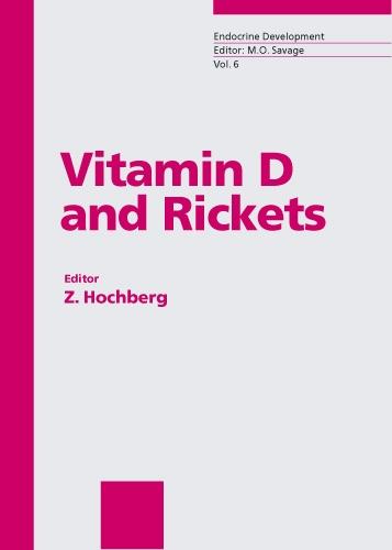 Vitamin D and Rickets - Endocrine Development 6 (Hardback)