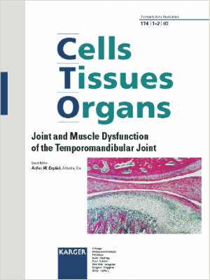 Joint and Muscle Dysfunction of the Temporomandibular Joint: Special Topic Issue: Cells Tissues Organs 2003, Vol. 174, No. 1-2 (Paperback)