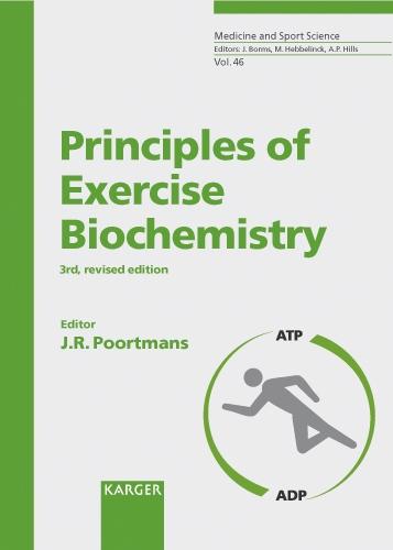 Principles of Exercise Biochemistry - Medicine and Sport Science 46 (Hardback)